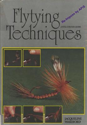 Jacqueline Wakeford-FlyTying Techniques скачать